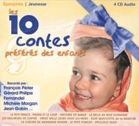 Eponymes - Les 10 contes préférés des enfants. 4 CD audio