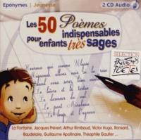 Eponymes - Les 50 poèmes indispensables pour enfants très sages. 2 CD audio