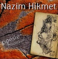 Nâzim Hikmet - Les Chants des Hommes. 1 CD audio