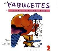 Anne Sylvestre - Les Fabulettes - Volume 2, Chansons pour tous les temps. 1 CD audio