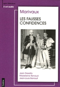 Pierre de Marivaux et Jean-Louis Barrault - Les Fausses confidences. 1 CD audio