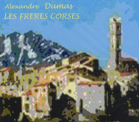 Les frères corses  1 CD audio MP3