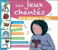 EPM - Les jeux chantés de la naissance à 2 ans.... 1 CD audio