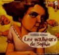 Comtesse de Ségur - Les malheurs de Sophie. 1 CD audio