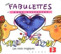 Anne Sylvestre - Les mots magiques. 1 CD audio