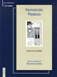 Fernando Pessoa - Lisbonne revisitée. 1 CD audio