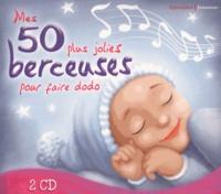 Paul Glaeser et Patrick Jaymes - Mes 50 plus jolies berceuses pour faire dodo. 2 CD audio