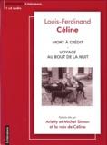 Louis-Ferdinand Céline - Mort à crédit ; Voyage au bout de la nuit.