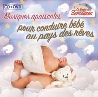 EPM - Musiques apaisantes pour conduire bébé au pays des rêves. 1 DVD + 1 CD audio