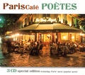 Guillaume Apollinaire et Louis Aragon - Paris Café poètes. 3 CD audio