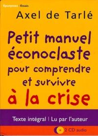 Petit manuel éconoclaste pour comprendre et survivre à la crise.pdf