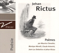Jehan Rictus - Poèmes. 1 CD audio