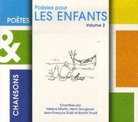 Hélène Martin et Henri Gougaud - Poésies pour les enfants - Volume 2, CD Audio.