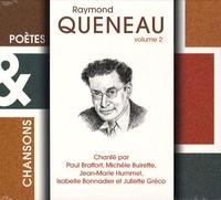 Paul Braffort et Michèle Buirette - Raymond Queneau - Volume 2. 1 CD audio