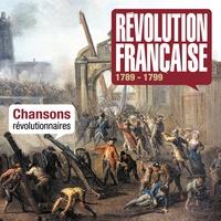 EPM - Révolution française 1789-1799 - Chansons révolutionnaires. 3 CD audio