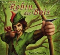 Jean Desailly - Robin des Bois. 1 CD audio