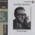 Sacha Guitry - Sacha Guitry - Hommage. 2 CD audio