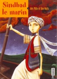 Francis Scaglia - Sindbad le marin des Mille et Une Nuits. 1 CD audio