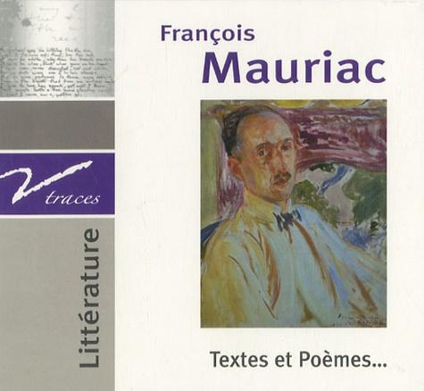 François Mauriac - Textes et poèmes.... 1 CD audio