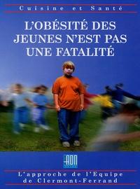 L'obésité des jeunes n'est pas une fatalité- Une équipe -un espoir -des solutions -  Equipe de Clermont-Ferrand |
