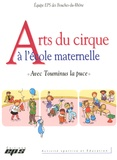 Equipe EPS Bouches-du-Rhône - Arts du cirque à l'école maternelle - Avec Touminus la puce.