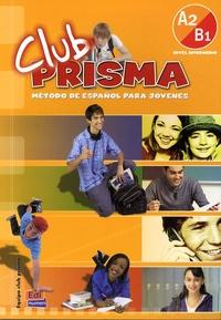 Club Prisma - Libro del alumno Nivel intermedio A2-B1.pdf
