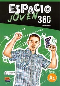 Equipo Espacio - Espacio joven 360° Nivel A1 - Libro del alumno.