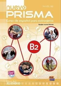 Equipo Nuevo Prisma - Nuevo Prisma B2 - Libro del alumno.