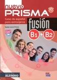 Equipo Nuevo Prisma - Nuevo Prisma Fusion Niveles B1 + B2 - Libro del alumno. 1 CD audio MP3