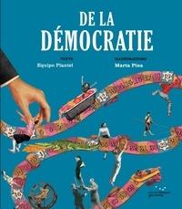 Equipo Plantel et Marta Pina - De la démocratie.