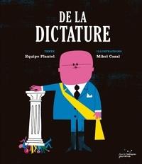 Equipo Plantel et Mikel Casal - De la dictature.
