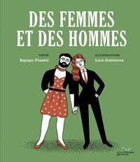 Equipo Plantel - Des Femmes et des Hommes.