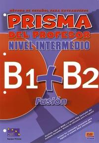 Prisma del profesor nivel intermedio - B1+B2 Fusion.pdf