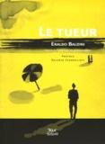 Eraldo Baldini - Le tueur.