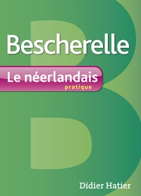 Erasme - Bescherelle - le neerlandais pratique.