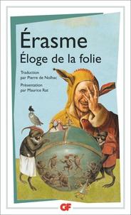 Erasme - Eloge de la folie - Suivi de la Lettre d'Erasme à Dorpius.