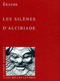 Erasme - Les silènes d'Alcibiade.