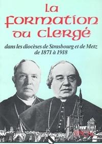 ERCAL - La formation du clergé dans les diocèses de Strasbourg et de Metz de 1871 à 1918.