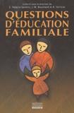Ercilia Palacio-Quintin et Jean-Marie Bouchard - Questions d'éducation familiale.