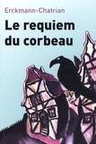 Erckmann-Chatrian - Contes fantastiques - Tome 1, Le requiem du corbeau.