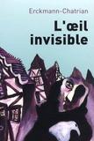 Erckmann-Chatrian - Contes fantastiques - Tome 2, L'oeil invisible.