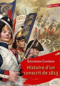 Erckmann-Chatrian - Histoire d'un conscrit de 1813.