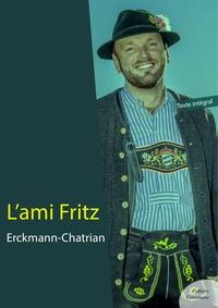 Erckmann-Chatrian - L'ami Fritz.