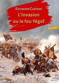 Erckmann-Chatrian - L'Invasion ou le fou Yégof.