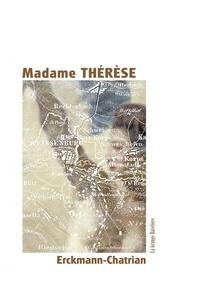 Erckmann-Chatrian - Madame Thérèse - Les Volontaires de 92.