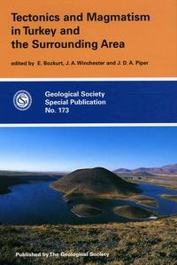 Erdin Bozkurt et John A Winchester - Tectonics and Magmatism in Turkey and the Surrounding Area.