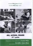 Eva Kallo et Eszter Mozes - Jeu, action, pensée (2e partie). 1 DVD