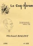 Michael Balint et Enid Balind - Le Coq-Héron N° 122/1991 : Michael Balint.