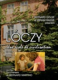 Bernard Martino et Bernard Golse - Loczy, une école de civilisation. 1 DVD