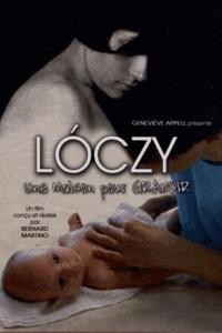 Bernard Martino - Loczy, une maison pour grandir. 2 DVD